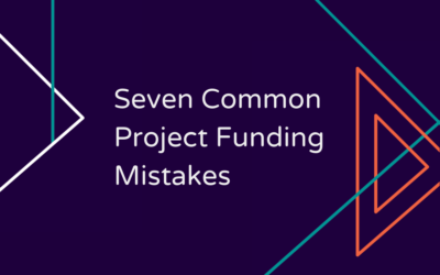 Seven Common Project Funding Mistakes