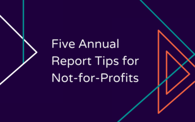 Five Annual Report Tips for Not-for-Profits
