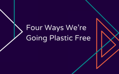 Four Ways We're Going Plastic Free