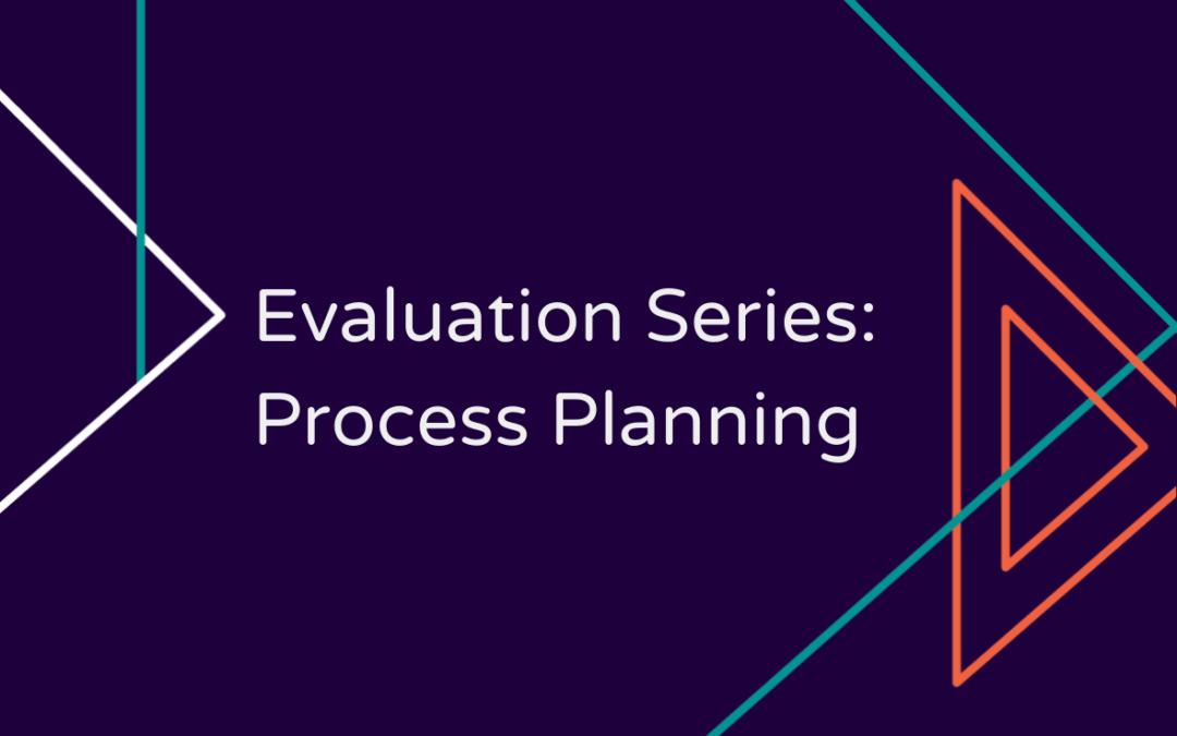 evaluation process planning