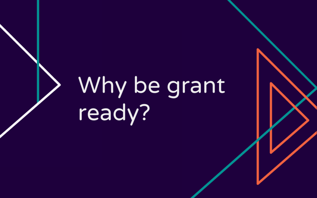Why be grant ready?