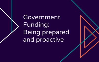 Government funding: being prepared and proactive