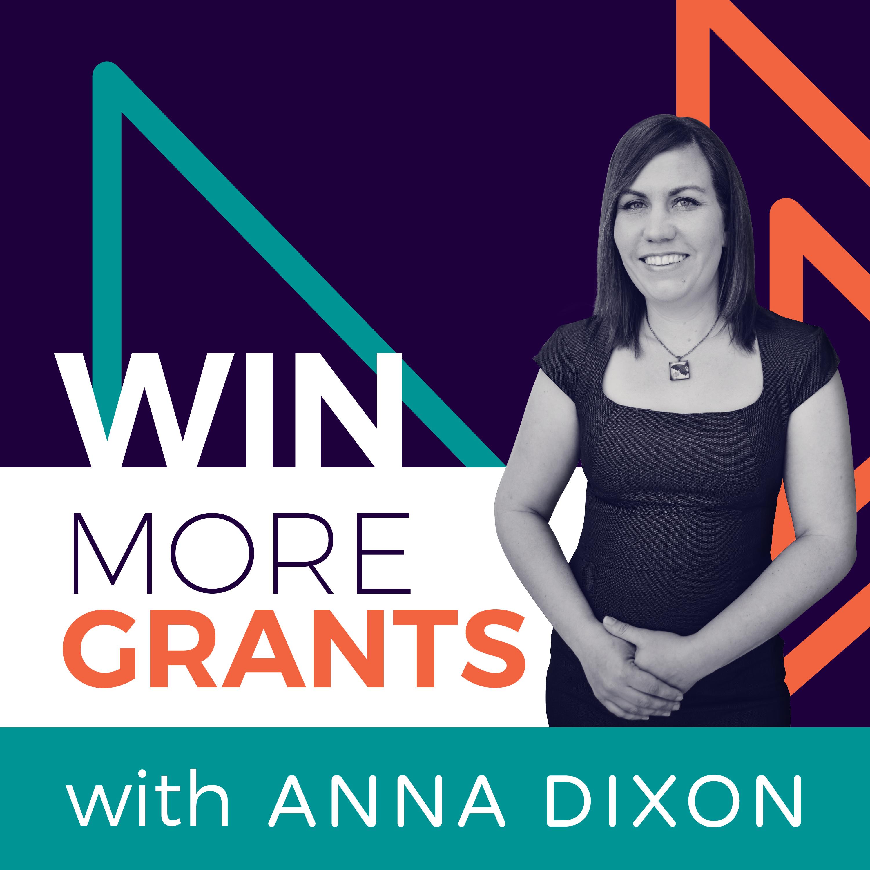 Win More Grants with Anna Dixon Podcast Cover Art